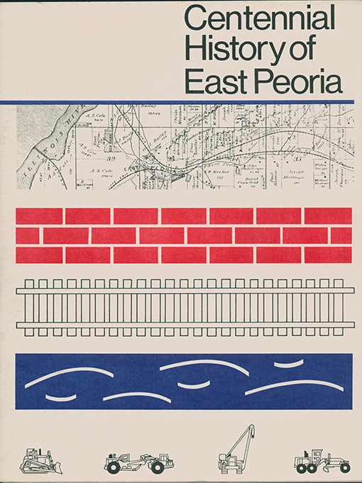 Centennial History of East Peoria
