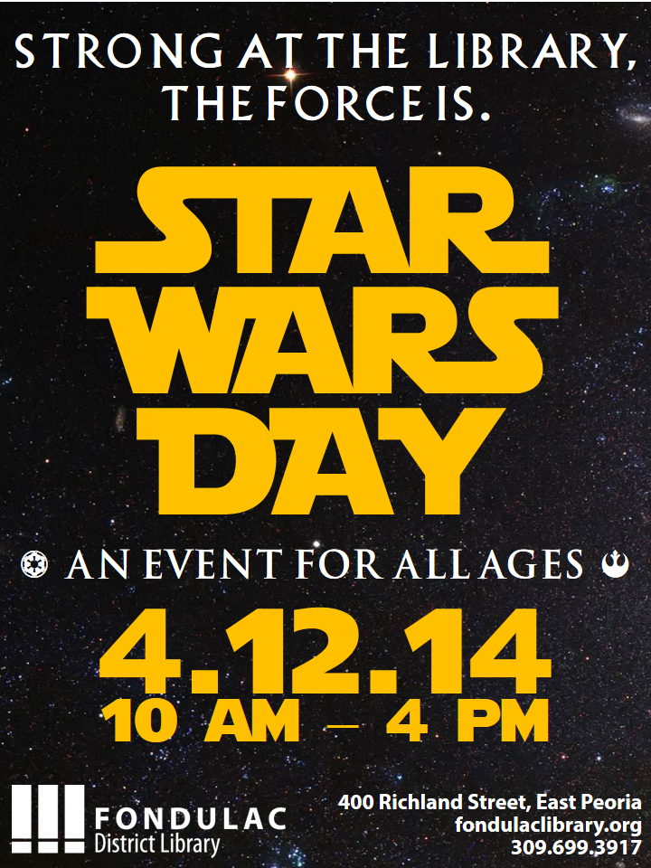 Star wars day is april 12 fondulac district library east peoria il fondulac district library announces star wars day which celebrates reading and the stories of one of the most popular sagas of all time fandeluxe Gallery
