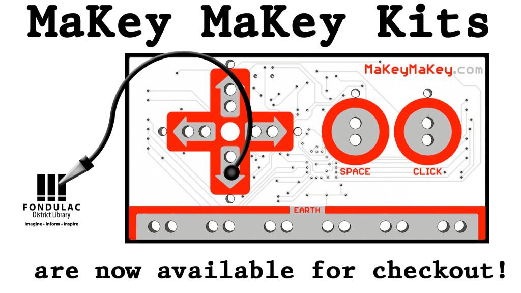 MaKey MaKeys – Fondulac District Liry | East Peoria, IL on
